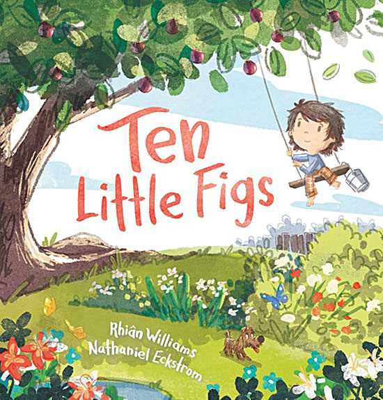 Ten Little Figs by Rhian Williams and Nathaniel Eckstrom